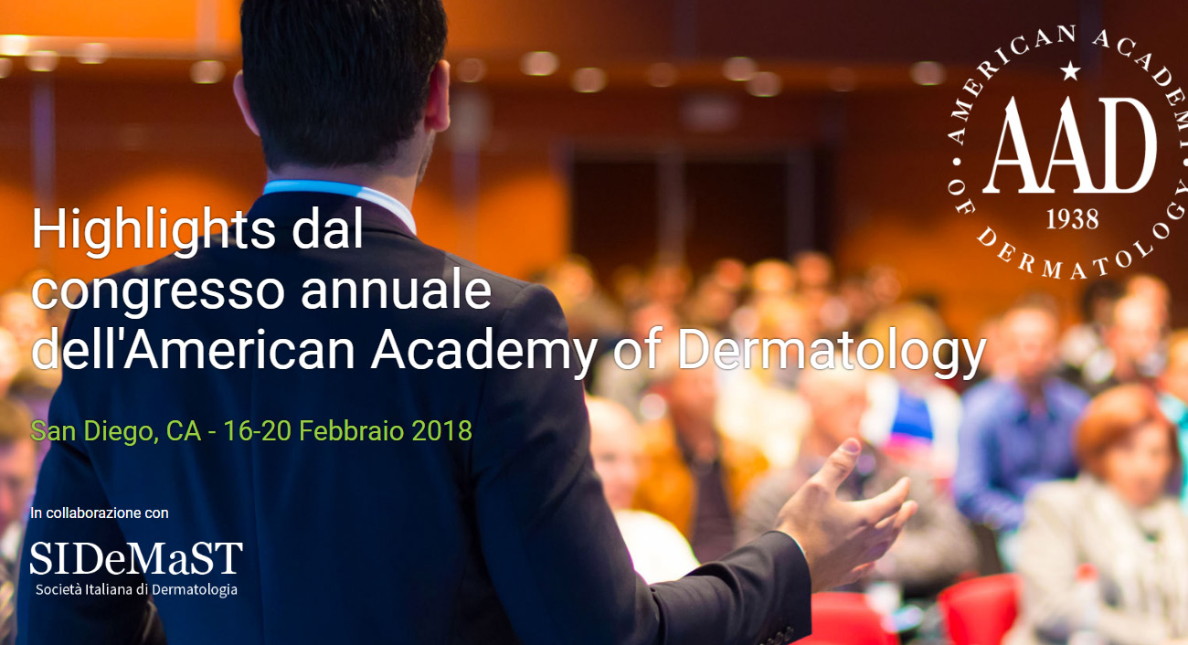Highlights dal Congresso Annuale 2018 dell'American Academy Of Dermatology