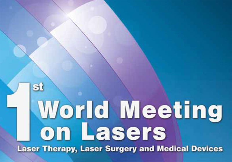 1st World Meeting on Lasers, Laser Therapy, Laser Surgery and Madical Devices