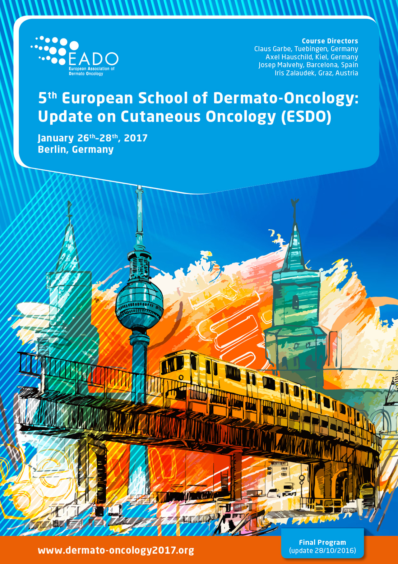 5th European School of Dermato-Oncology: Update on Cutaneous Oncology (ESDO)
